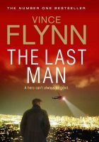 The Last Man: Book by Vince Flynn