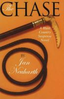 Chase: A Hunt Country Suspense Novel: Book by Jan Neuharth