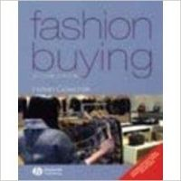 Fashion Buying 2Nd Edition (Paperback): Book by Goworek H