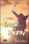 Freak the Mighty: Book by Rodman Philbrick