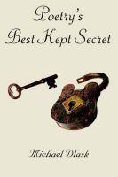 Poetry's Best Kept Secret: Book by Michael Dlask