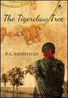 Tigerclaw Tree:Book by Author-P. A. Krishnan