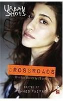 Urban Shots: Crossroads:Book by Author-Ahmed Faiyaz