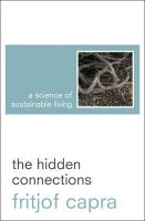 The Hidden Connections: A Science for Sustainable Living:Book by Author-Fritjof Capra