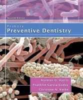 Primary Preventive Dentistry: Book by Norman Harris