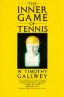 Inner Game Of Tennis: Book by W. Timothy Gallwey