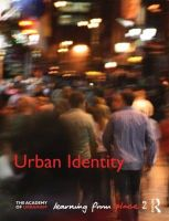 Urban Identity: Learning from Place