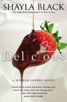 Delicious: Book by Shayla Black