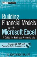 Building Financial Models with Microsoft Excel: A Guide for Business Professionals: Book by K. Scott Proctor