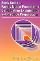 Study Guide for Family Nurse Practitioner Certification, Examination and Practice Preparation: Adult Health: Book by Margaret Fitzgerald