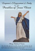 Layman's (Laywoman's) Study of the Parables of Jesus Christ: Book by Mary Bullock Carter