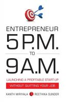 Entrepreneur 5 pm to 9 am : Book by Kanth Miriyala