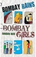 Bombay Rains, Bombay Girls: Book by Anirban Bose