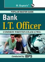 Bank IT Officers Common Written Exam (CWE) Guide: Book by R. Gupta