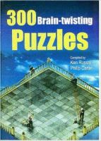 300 Brain-Twisting Puzzles:Book by Author-Ken Russell , Philip Carter