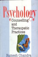Psychology, Counseling and Therapeutic Practices: Book by Ramesh Chandra