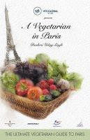 A Vegetarian in Paris: Book by Rashmi Uday Singh