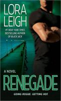 Renegade: Book by Lora Leigh