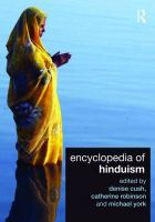 Encyclopedia of Hinduism:Book by Author-Denise Cush , Catherine A. Robinson , Michael York