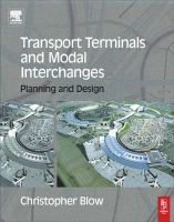 Transport Terminals and Modal Interchanges:Book by Author-Christopher Blow