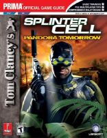 Tom Clancy's Splinter Cell: Pandora Tomorrow (Ps2/GC): Prima Official Game Guide: Book by Prima Temp Authors