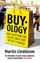 Buyology: How Everything We Believe About Why We Buy is Wrong: Book by Martin Lindstrom