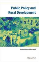 Public Policy and Rural Development: Book by Hemanth Mantrawadi