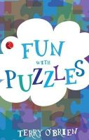 Fun With Puzzles:Book by Author-Terry O'Brien