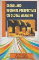 Global and Regional Perspectives on Global Warming:Book by Author-Dr. M.L. Dewan  ,  Er. Devendra Sahai