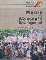 Media and Women's Development: Book by Jaya Chakravarty