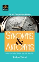 For All competitive Exams Synonyms & Antonyms Essential|Intermediate|Advanced Super Nuts Exam corner: Book by Roshan Tolani