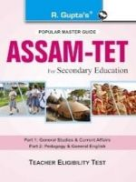 Assam TET (for Secondary Education) - Part I & II Exam Guide: Book by RPH Editorial Board