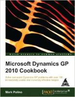 Microsoft Dynamics GP 2010 Cookbook: Book by Mark Polino