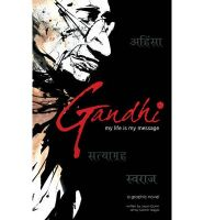 Gandhi: My Life is My Message: Book by Jason Quinn , Sachin Nagar