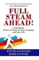 FULL STEAM AHEAD!:Book by Author-KEN BLANCHARD