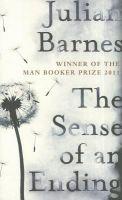 The Sense Of An Ending: Book by Julian Barnes