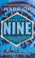 Nine : Vengeance of the Warrior: Book by Shobha Nihalani