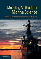 Modeling Methods for Marine Science: Book by David M. Glover , William J. Jenkins , Scott C. Doney