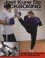 Jeet Kune Do Kickboxing: Book by Chris Kent