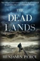 The Deadlands: Book by Benjamin Percy