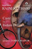 Caste in Indian Politics: Book by Rajni Kothari