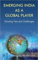 Emerging India as a Global Player:Book by Author-Raj Kumar Kothari