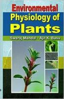 Environmental Physiology of Plants, 2014 (English): Book by A. K. Basu Swaraj Mandal
