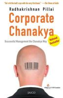 Corporate Chanakya (English) (Paperback): Book by Radhakrishnan Pillai