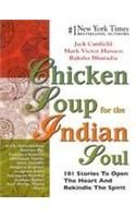 Chicken Soup For The Indian Soul: 101 Stories To Open The Heart: Book by Jack Canfield, Raksha Bharadia