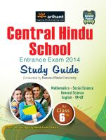 Central Hindu School Entrance Exam 2014 Study Guide For Class VI : Book by Arihant Experts