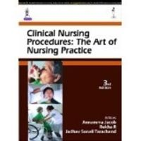 Clinical Nursing Procedures: the Art of Nursing Practice: Book by Annamma Jacob