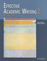 Effective Academic Writing: v. 2: Short Essay: Book by Patricia Mayer , Alice Savage , Masoud Shafiei , Rhonda Liss