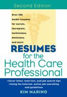 Resumes for the Health Care Professional: Book by Kim Marino