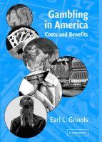 Gambling in America: Book by Earl L. Grinols